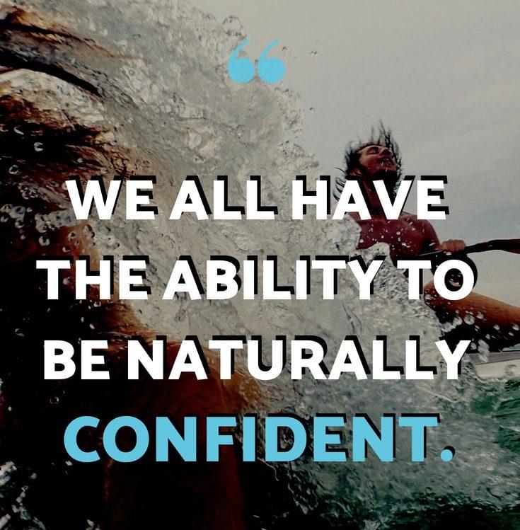 naturally confident
