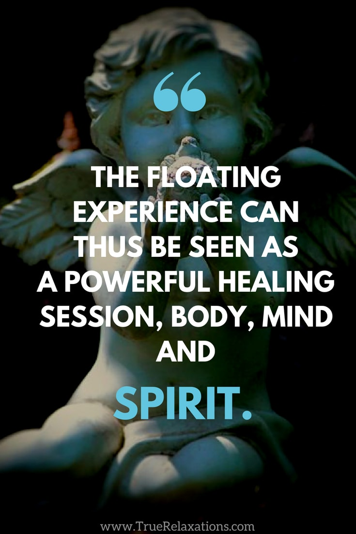 Angel statue: The floating experience can thus be seen as a effective healing session, body, mind and spirit.
