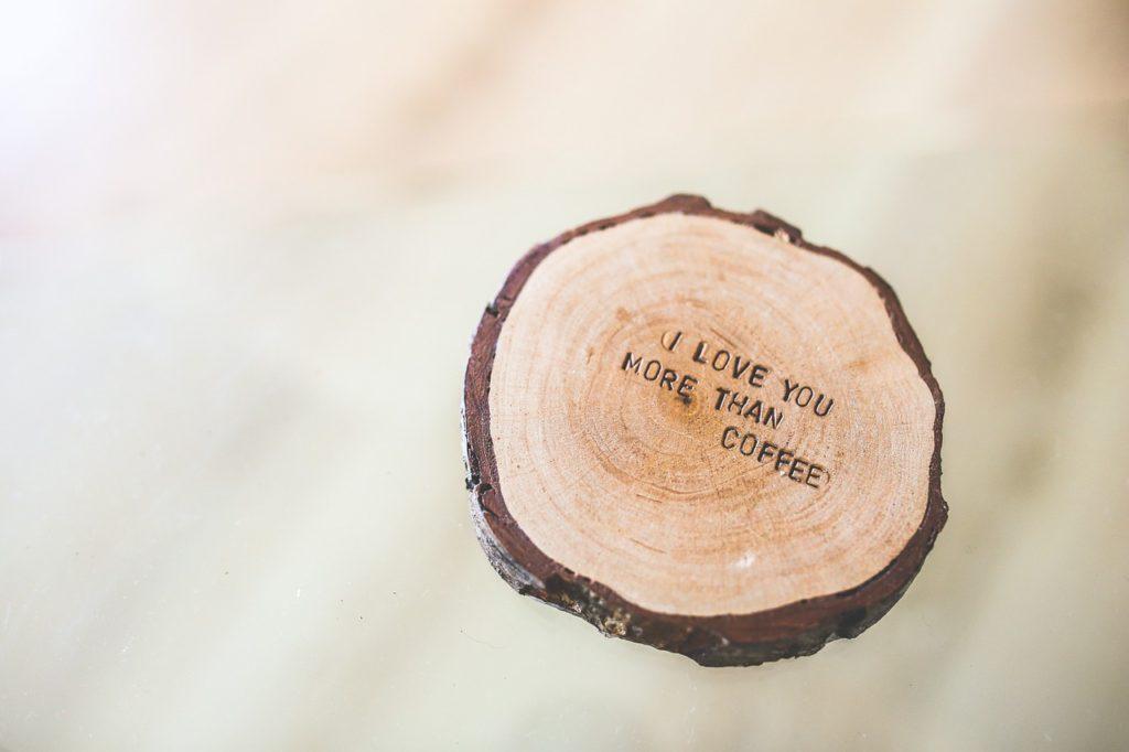 coffee mug pad with a love quote