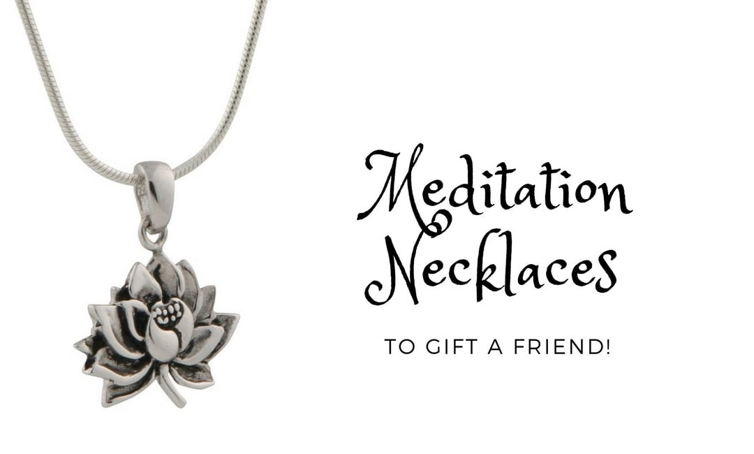meditation necklaces as a gift for a friend