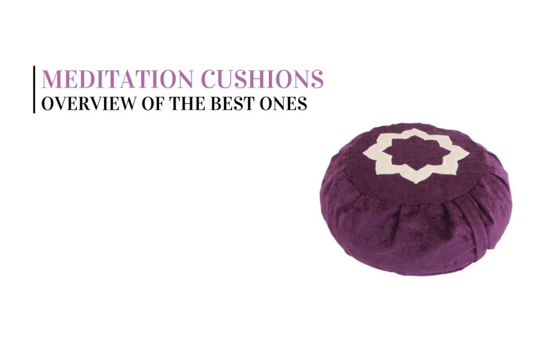 Top 11 Best Meditation Cushions of 2018