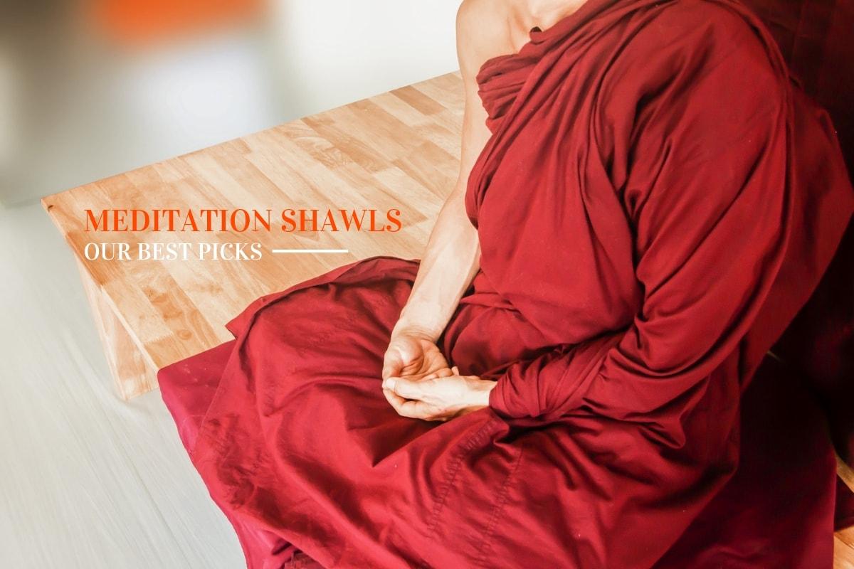 best meditation shawls