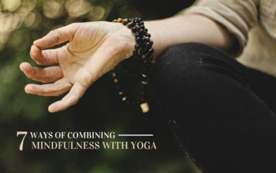 7 Ways to Combine Mindfulness and Yoga