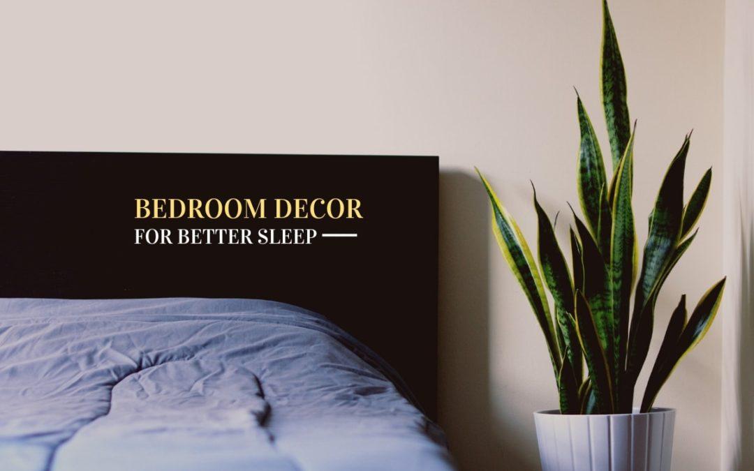 Bedroom decor for better sleep
