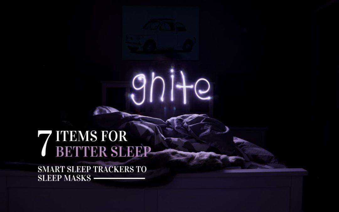 Smart Sleep Trackers to Sleep Masks: 7 Items for Better Sleep