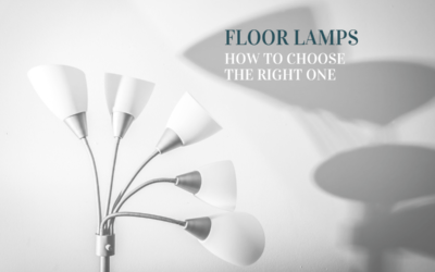 Floor Lamps: 4 Things to Keep in Mind