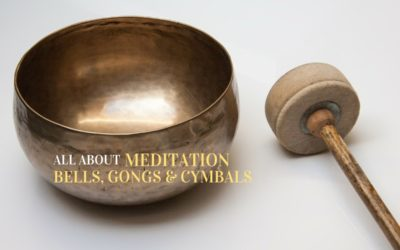 All About Meditation Bells, Gongs & Cymbals