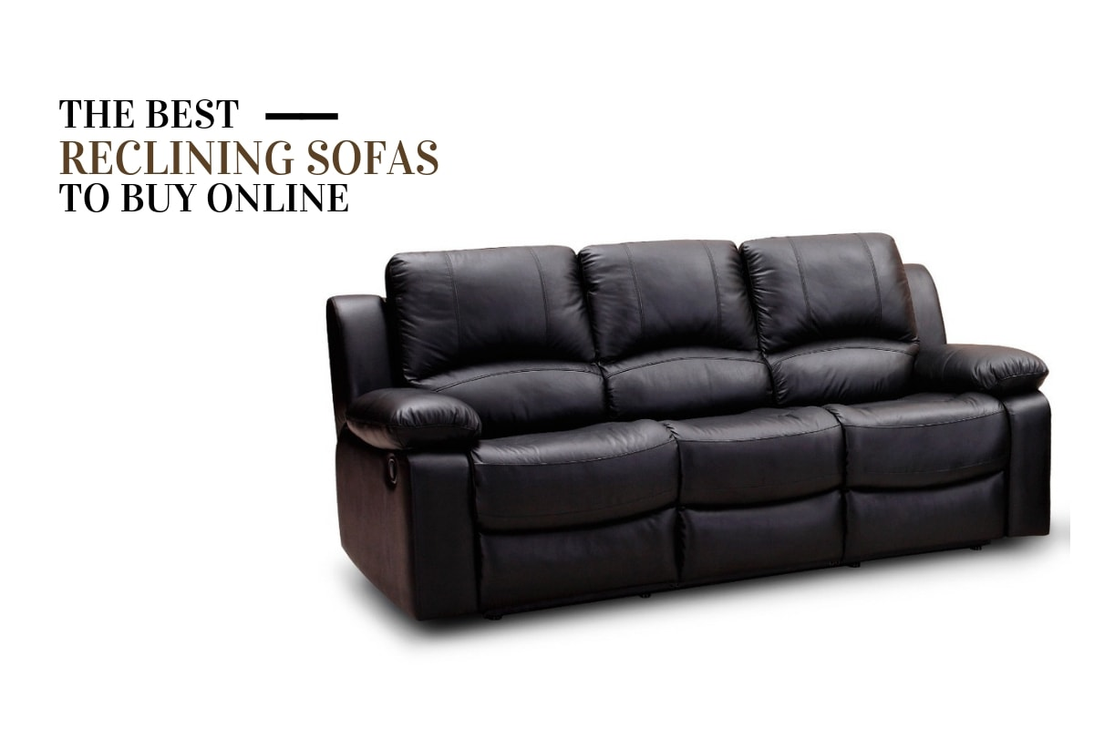 Top 7 Reclining Sofas To In 2020