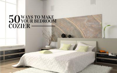 50 Ways to Make Your Bedroom Cozier