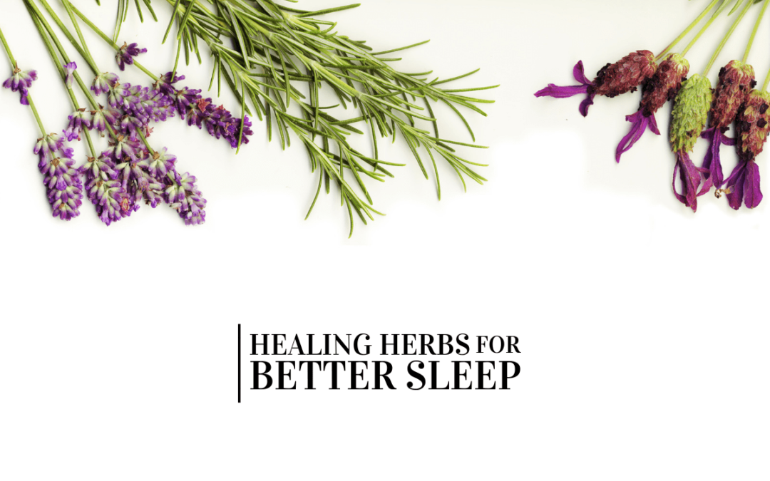 Healing herbs for better sleep