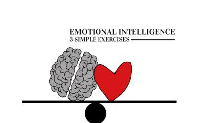 Emotional Intelligence: 3 Simple Exercises
