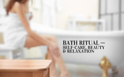 Bath Ritual for Self-Care, Beauty and Relaxation