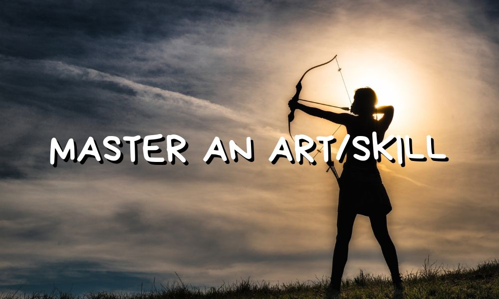 Mastery over an artform or skill like archery