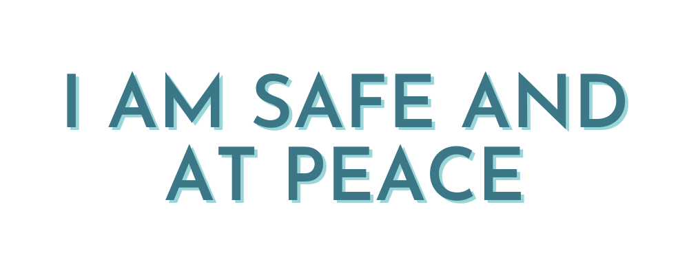 i am safe and at peace mantra