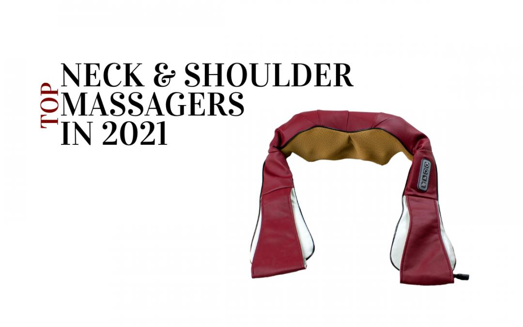 Best shoulder neck massagers in 2021